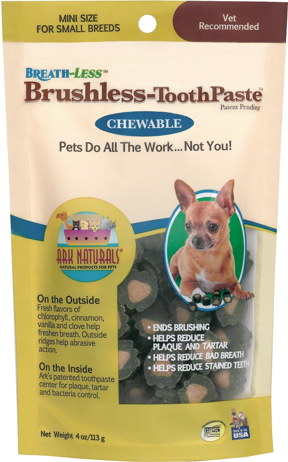 Ark Naturals Breath-Less Brushless Toothpaste Mini Dog & Cat Chews, 4-oz bag