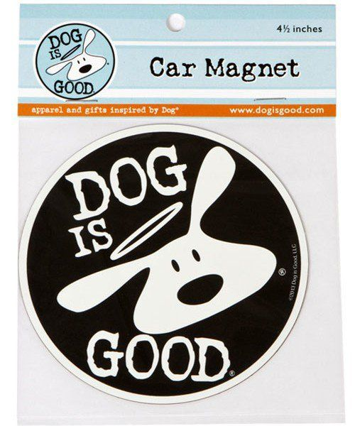 "Dog is Good ""Dog is Good"" Circle Car Magnet"