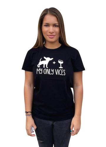The Dog Squad T-Shirt for Humans, My Only Vices Dog and Wine