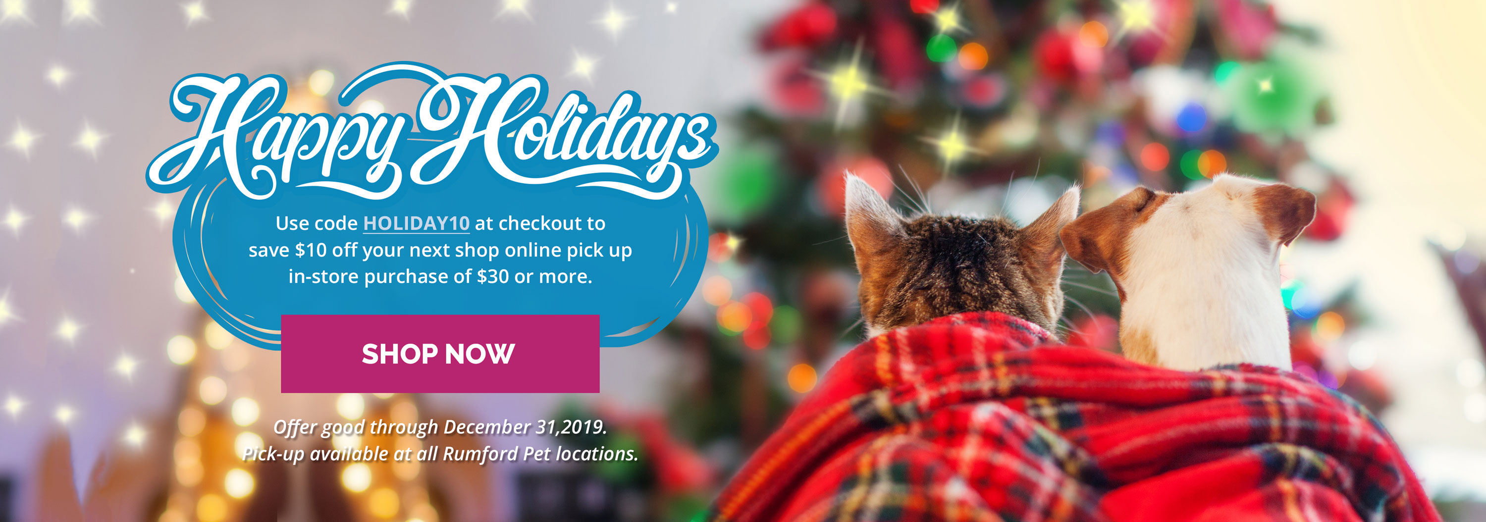Shop Online and Pick Up In Store at Rumford Pet.