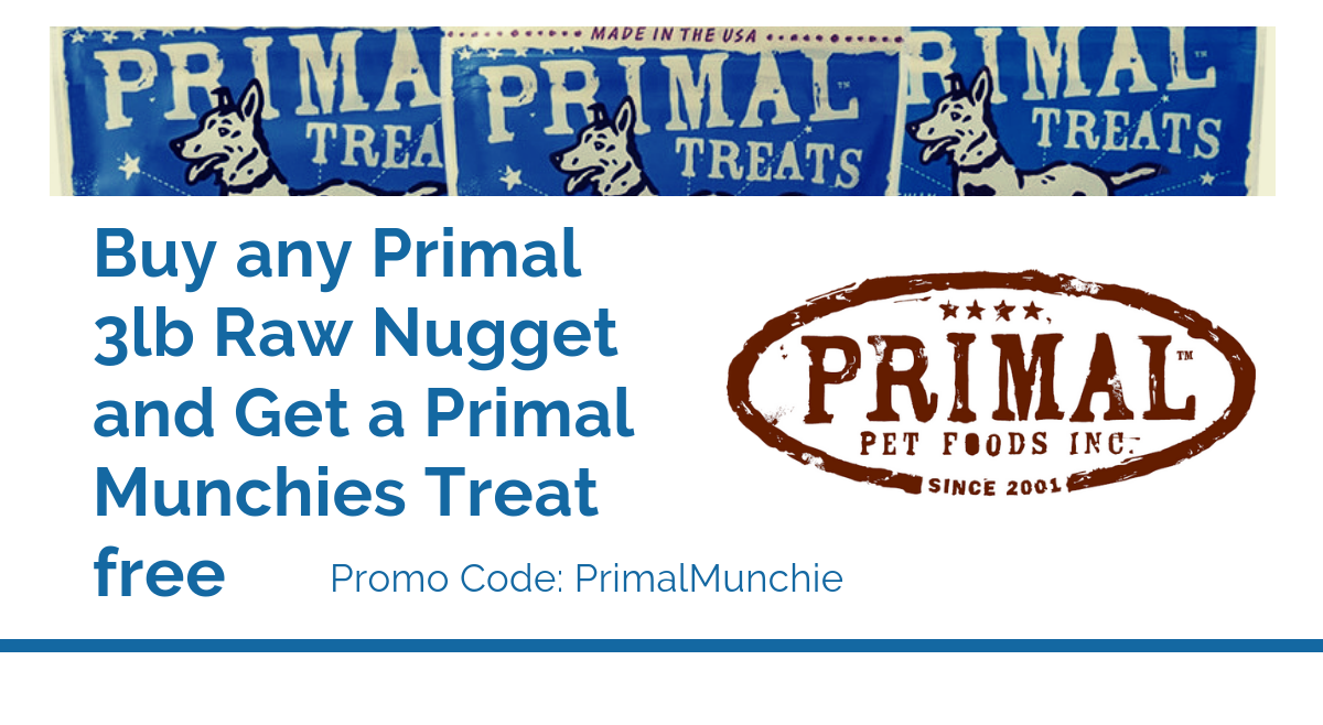 Buy Any Primal Nugget Get a Munchie Free