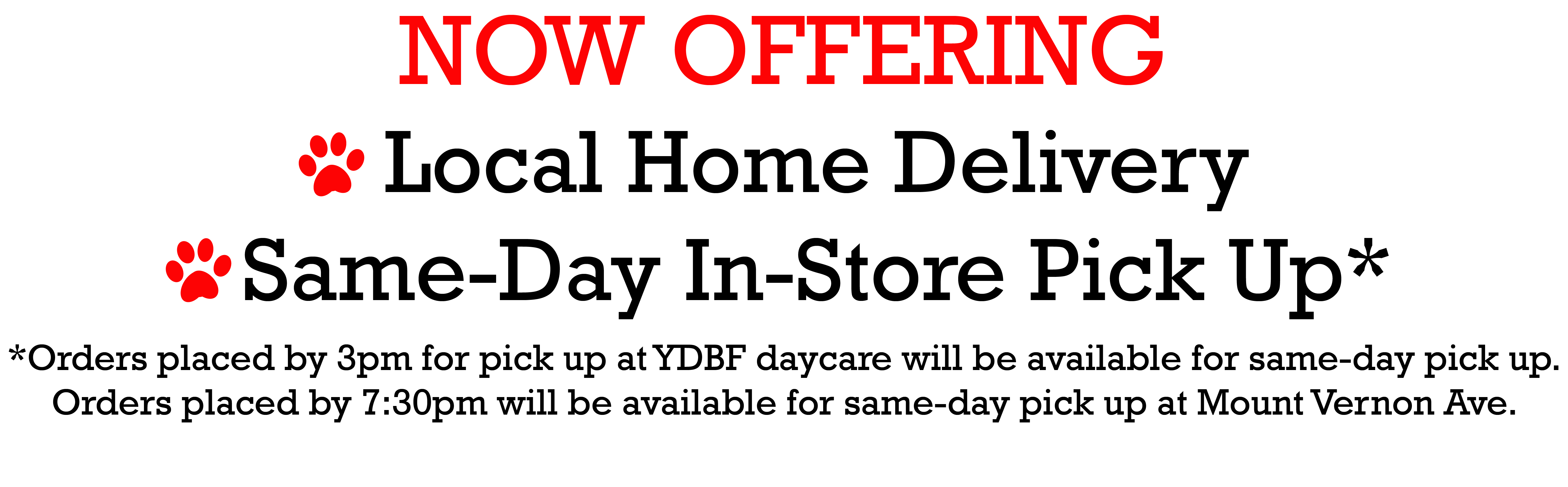 Now offering Home Delivery and In Store Pick Up